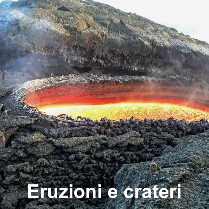 eruzioni e crateri